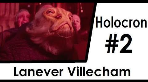 Lanever Villecham HOLOCRON 2