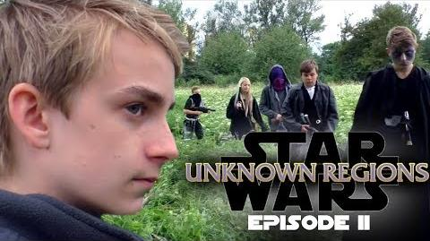 STAR WARS Unknown Regions Episode II LOST A Star Wars Fan Film 2017