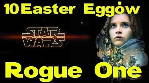 10 Easter Eggów w Łotr 1 Gwiezdne Wojny historie feat. Biblioteka Ossus