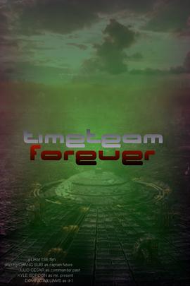 UK TimeTeam Forever Poster