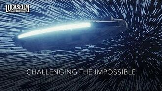 Lucasfilm Challenging The Impossible