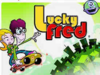 Lucky Fred Earlier Concept