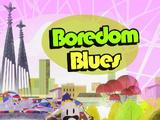 Boredom Blues (episode)