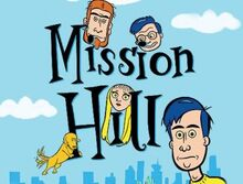Mission hill-show