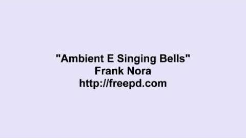 Frank Nora ~ Ambient E Singing Bells