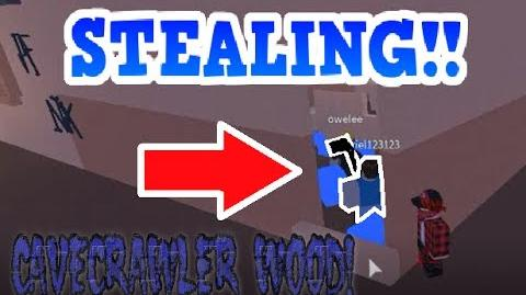 AGAIN!!! NOOB TRIES TO STEAL MY CAVECRAWLER WOOD??
