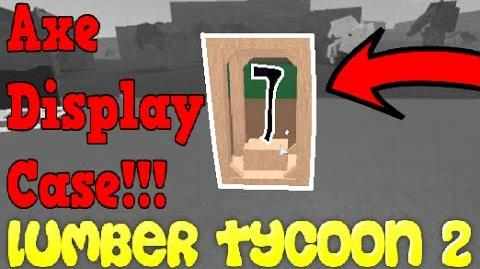 HOW TO MAKE A SINGLE AXE DISPLAY CASE LUMBER TYCOON 2 ROBLOX