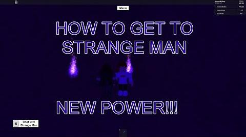 NEW POWER!!!HOW TO GET TO STRANGE MAN Roblox Lumber Tycoon 2
