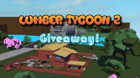 Lumber Tycoon 2 Giveaway (2018) (ACTIVE)