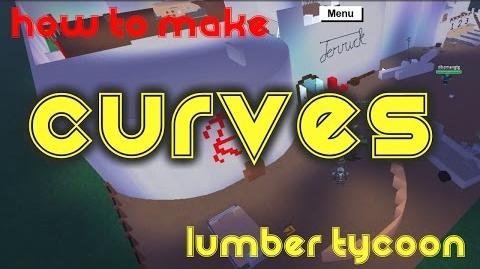 How to make Curves in Lumber Tycoon 2