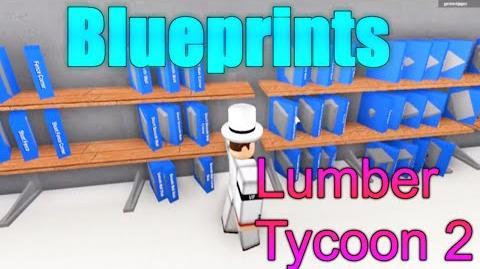 ROBLOX Lumber Tycoon 2 Tutorial - Blueprints!