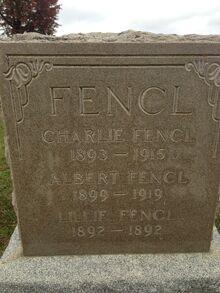 Charlie, Albert, Lillie Fencl Grave