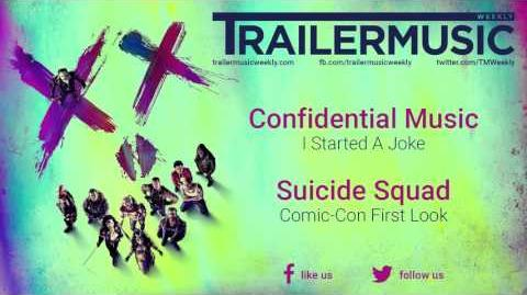 Suicide Squad - Comic Con First Look Music (Confidential Music - I Started A Joke)