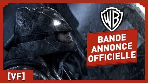 Batman V Superman L'Aube de la Justice - Bande Annonce Officielle 3 (VF)