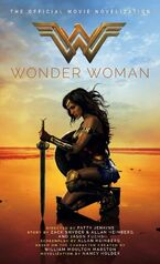 Wonder Woman : La Novélisation officielle du film