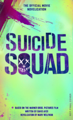 Suicide Squad : La Novélisation officielle du film