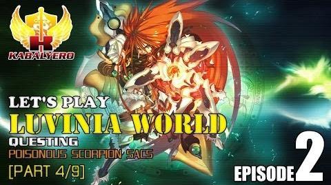 Let's Play Luvinia World E2-P4 9 Questing - Poisonous Scorpion Sacs