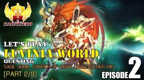 Let's Play Luvinia World E2-P2 9 Questing - Sage John, Church Of Light, Researcher Hili