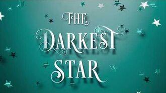 The Darkest Star trailer