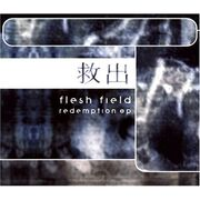 Flesh Field - Redemption