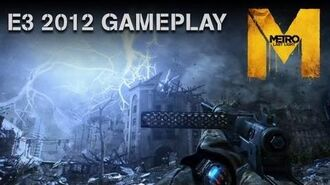 """Metro Last Light - E3 2012 Gameplay Demo - """"Welcome to Moscow"""" (Official U.S. Version)"""