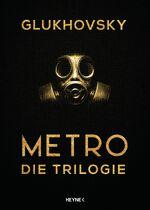 Metro Die Trilogie