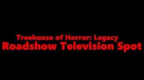 Treehouse of Horror- Legacy - Roadshow Television Spot