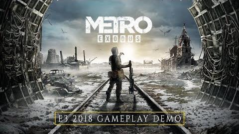 Metro Exodus - E3 2018 4K Gameplay Demo (EU)