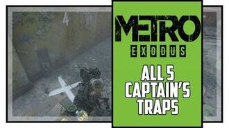 Metro Exodus Sam's Story All Captain's Trap Locations Trapper Trophy