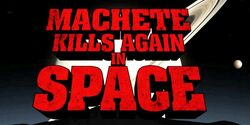 Machete-kills-again-in-space
