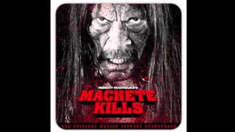 Machete Kills Soundtrack - Main Titles