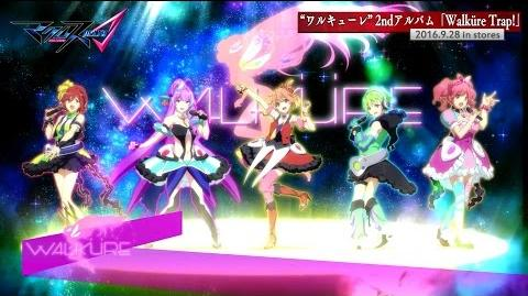 ワルキューレ/2ndアルバム「Walküre Trap!」クロスフェード動画 TVアニメ「マクロスΔ(デルタ)」より