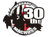 Macross 30th Anniversary Project