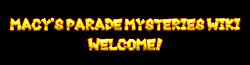 Macy's Parade Mysteries Wiki