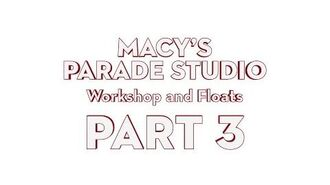 Macy's Parade Studio Tour (Part 3) The Workshop and Floats