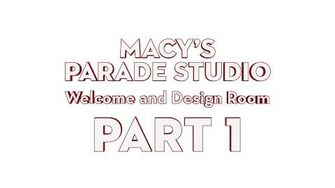 Macy's Parade Studio Tour (Part 1) The Design Room-0