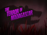 Ужас Мадагаскара