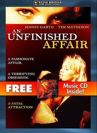 An Unfinished Affair Made For Tv Movie Wiki Fandom
