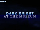 Dark Knight at the Museum