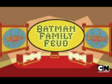 Batman Family Feud