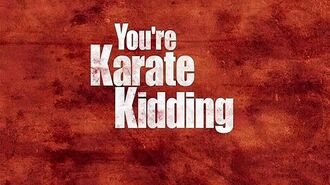 MAD - You're Karate Kidding Me?