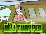 The Heli-Chopper