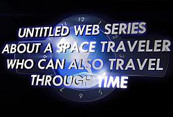 Untitled Web Series About A Space Traveler Who Can Also Travel Through Time Logo
