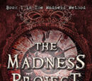 The Madness Project