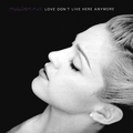 Love Don't Live Here Anymore Madonna