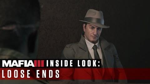 Mafia III - Inside Look – Loose Ends