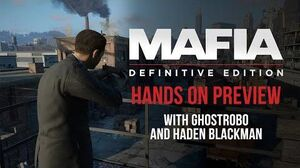 Mafia Definitive Edition - Hands-on Gameplay Preview with GhostRobo and Haden Blackman