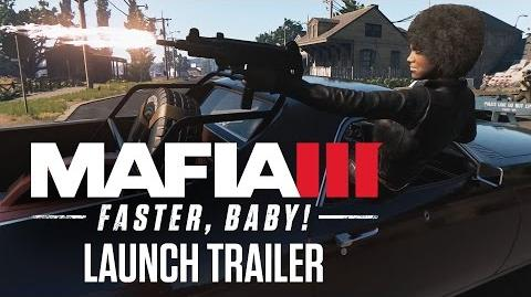 "Mafia 3 ""Faster, Baby!"" DLC Launch Trailer"