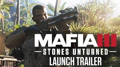 Mafia 3 Stones Unturned DLC Launch Trailer