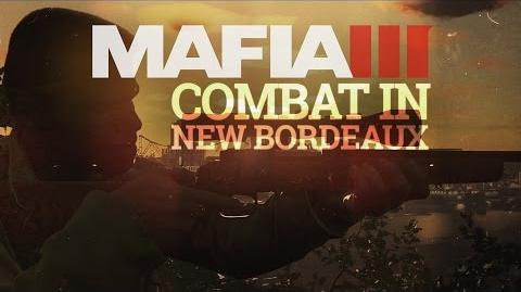 Mafia 3 Gameplay Trailer Series – The World of New Bordeaux 4 - Combat